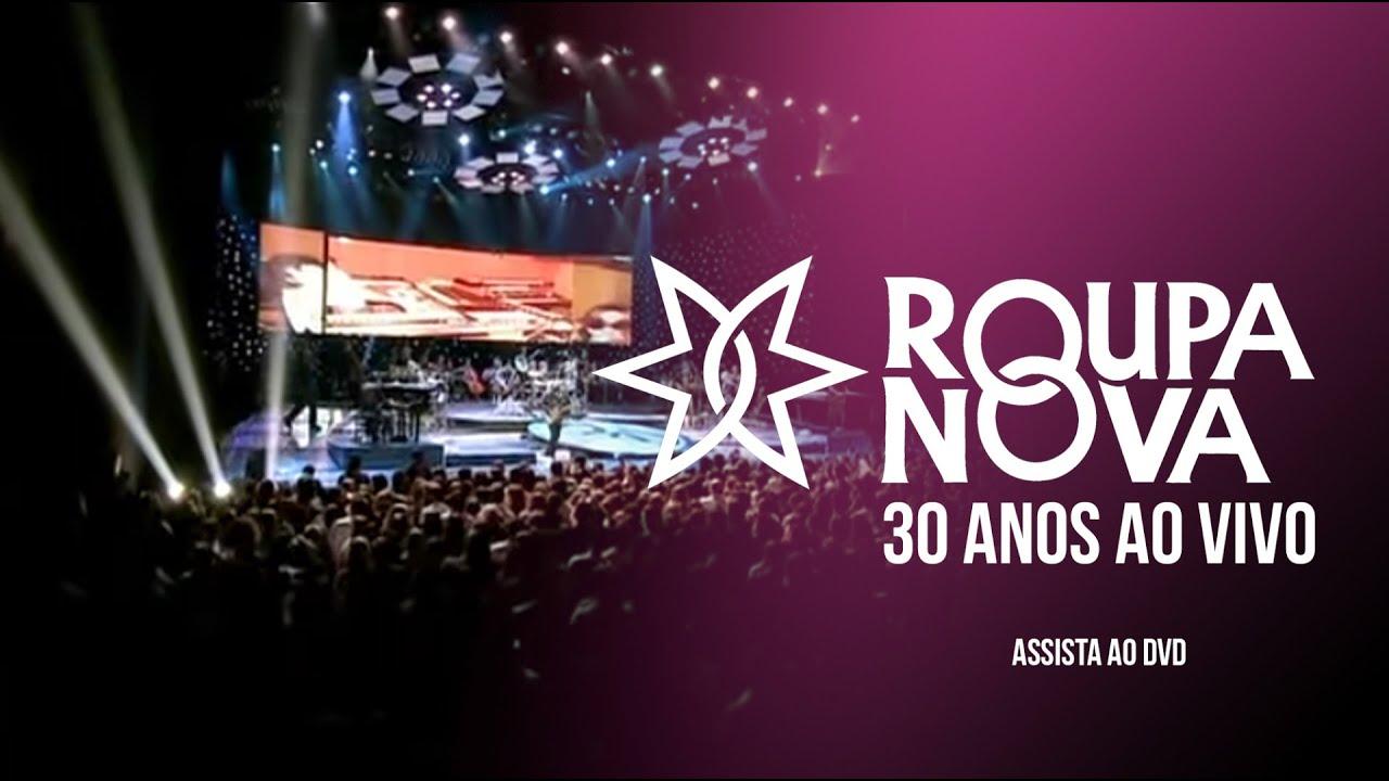 Roupa Nova 30 Anos Ao Vivo I DVD #roupanova #aovivo #brasil