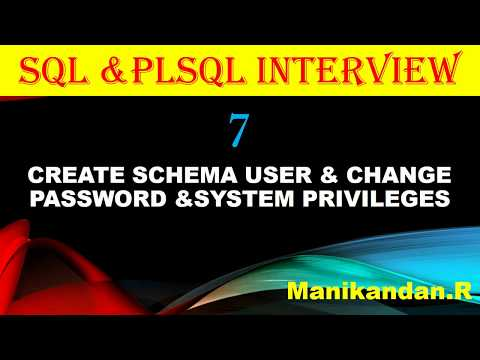 SQL and PLSQL INTERVIEW 7- HOW TO CREATE ORACLE SCHEMA USER AND CHANGE PASSWORD OF USER