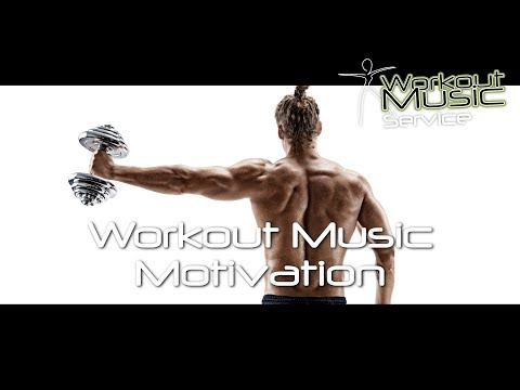 Workout Motivation Music 2018