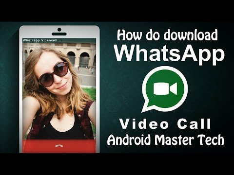 How to download WhatsApp video calling