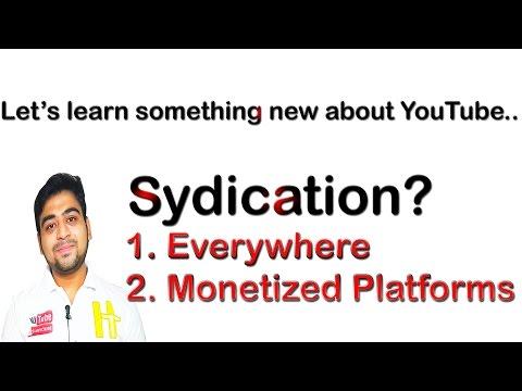 Monetized Platforms or Everywhere? || Syndication || Explained || Hindi