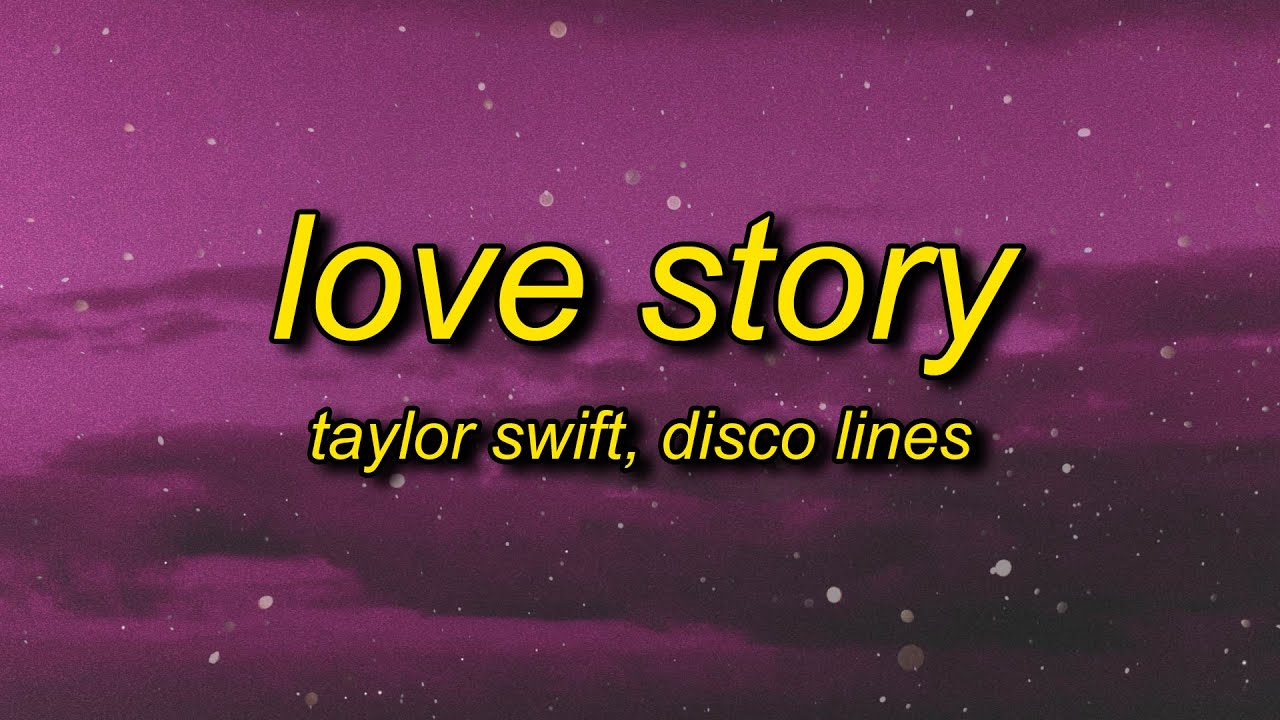 Taylor Swift - Love Story (s) Disco Lines Remix | marry me juliet you'll never have to be alone