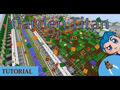 Garden Titan - Minecraft Tutorial