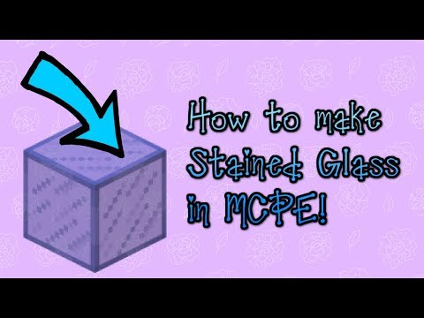 How to make Stained Glass in MCPE! - Let's Build