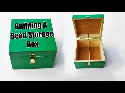 Building A Seed Storage Box