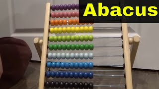 How To Use An Abacus-Full Tutorial