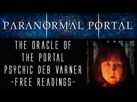 The Oracle of the Portal - Psychic Deb Varner - FREE Psychic Readings
