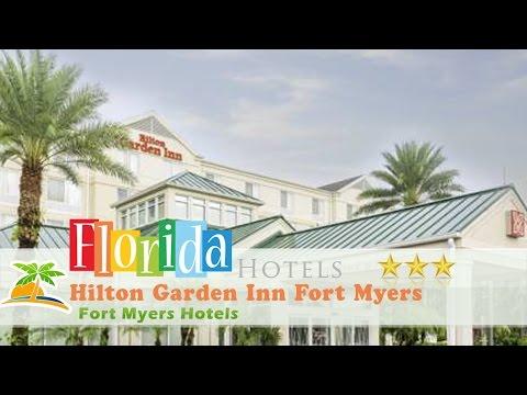 Hilton Garden Inn Fort Myers - Fort Myers Hotels, Florida