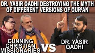 Dr. Yasir Qadhi Destroys The Myth Of Different Versions Of Quran