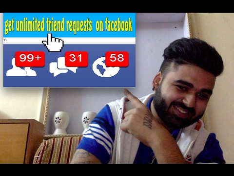 how to get unlimited friend requests on facebook