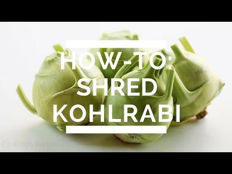 How-To Shred Kohlrabi