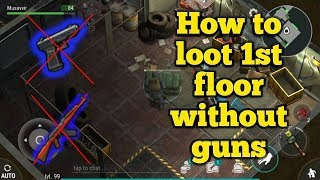 Best way to loot Bunker 1st floor without guns and using 2 melees | Last day on earth : Survival