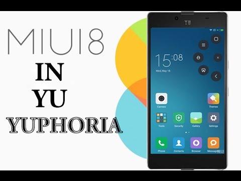 How To Install MIUI 8 in YU Yuphoria | Hindi/English | Bugless | Working Properly
