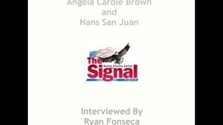 Hans San Juan And Angela Carole Brown Interviewed By Scv Signal