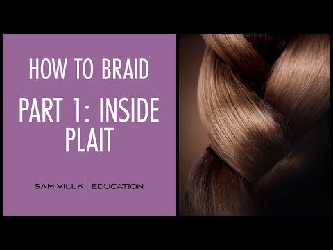 How To Braid Hair | Part 1: Inside Plait