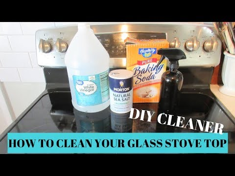 HOW TO CLEAN YOUR GLASS STOVE TOP NATURALLY