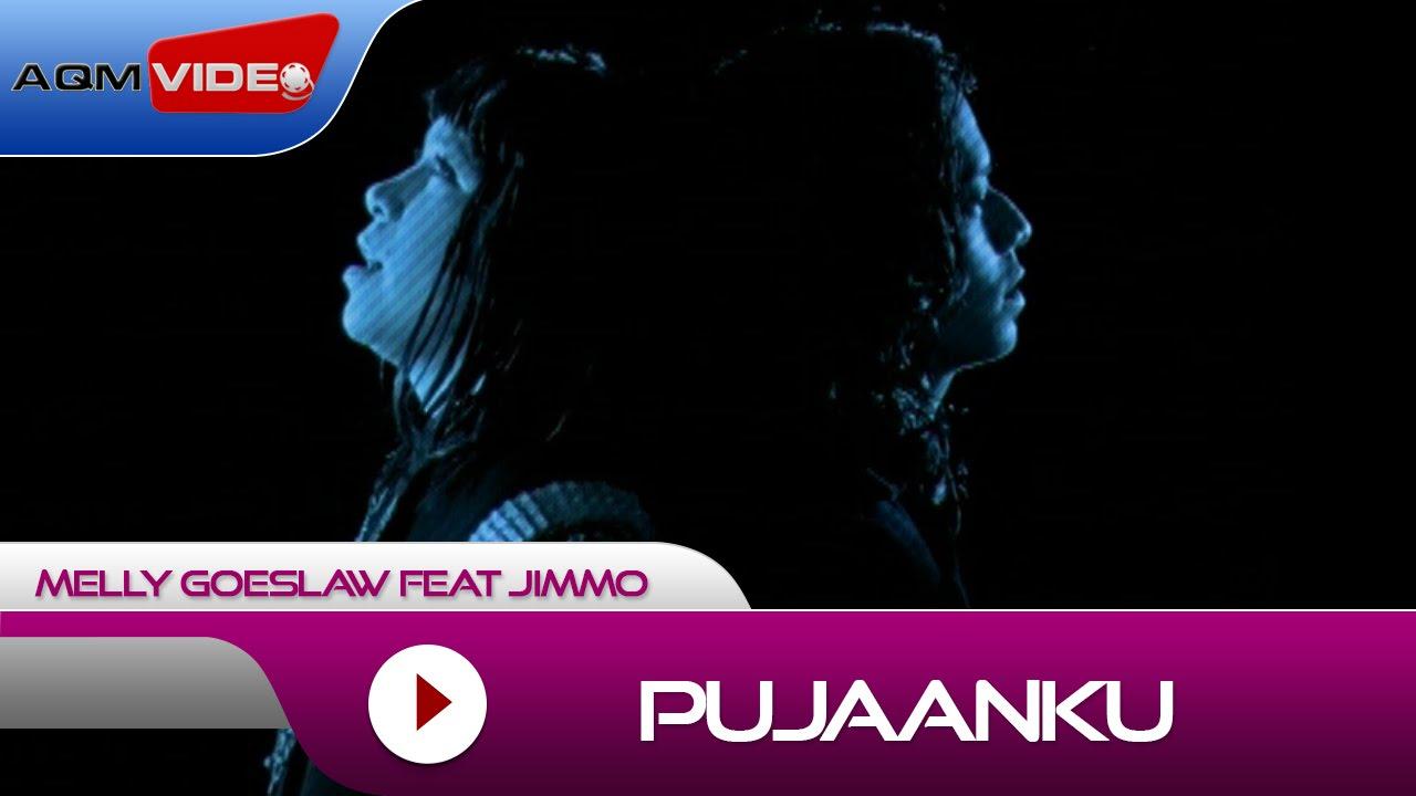 Melly Goeslaw & Jimno - Pujaanku