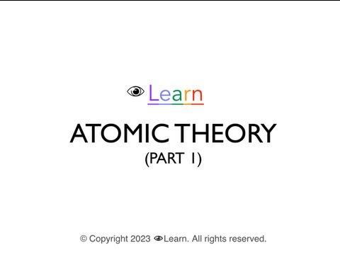 eyeLEARN Chemistry: Atom Theory (part I) Timeline