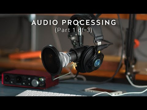 How to Process Audio Dialogue for Video (Part 1 of 3)
