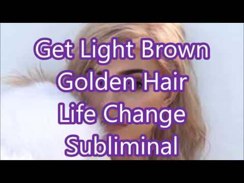 Get Light Brown Golden Hair - Life Change Subliminal