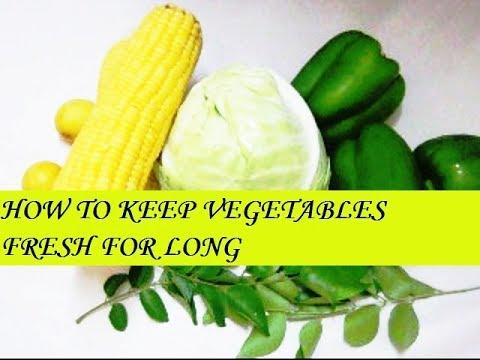 HOW TO KEEP VEGETABLES FRESH LONGER IN FRIDGE