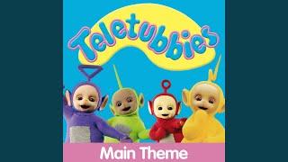 Teletubbies Main Theme