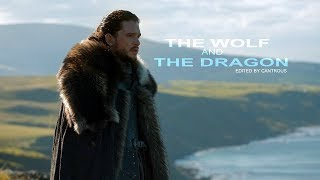 Jon Snow // The Wolf and the Dragon