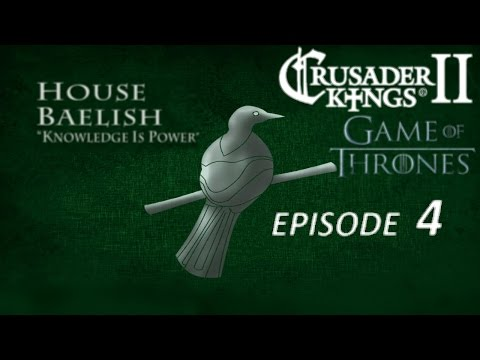 Crusader Kings 2 AGOT: A Game of Thrones - House Bealish episode 4: Taming dragons