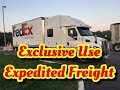 Download WHAT IS EXCLUSIVE USE EXPEDITED FREIGHT, FedEx Custom Critical, Team Truck Drivers, VLOG 125 MP3,3GP,MP4