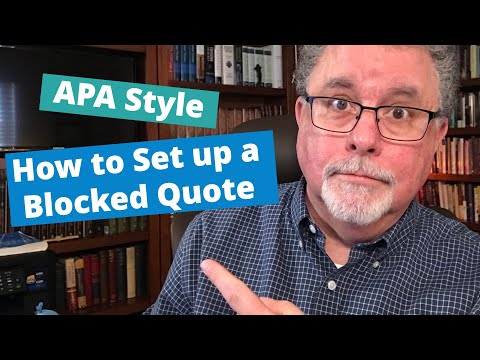 How to Set up a Blocked Quote in APA Style