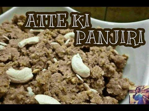 Atte Ki Punjiri | Panjiri Recipe Nutritional Punjabi Sweet | Punjiri Recipe