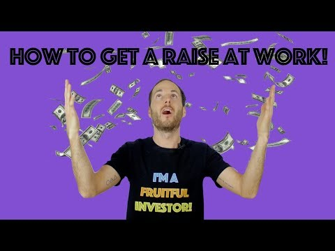 How To Get A Raise At Your Job - Top 4 Tips To Making More Money