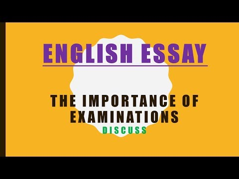 English Essay- School Topic: The importance of examinations
