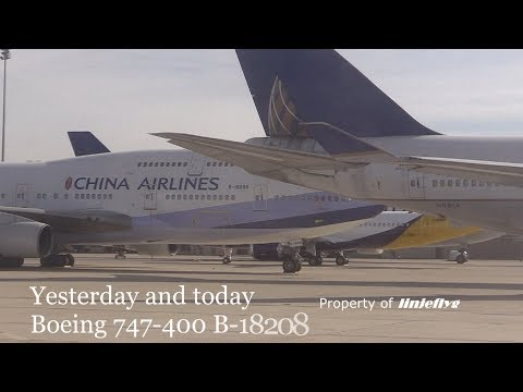 Yesterday and Today -Boeing 747-400 B-18208