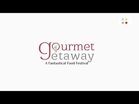Gourmet Getaway - Jaipur International Food Festival