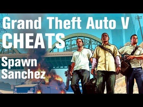 GTA 5 Cheats - Spawn Sanchez