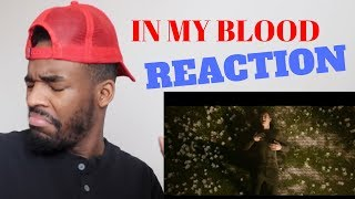 Shawn Mendes - In My Blood Reaction Video