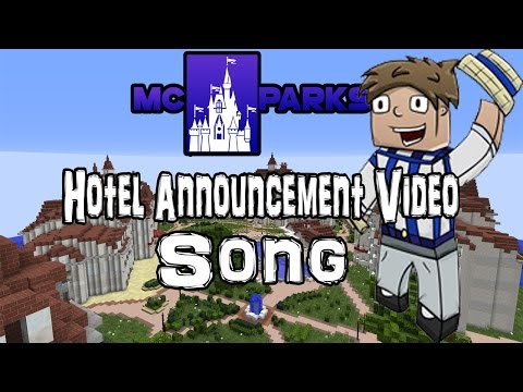 MCParks Keynote Opening Video/Song: Hotel Announcement!