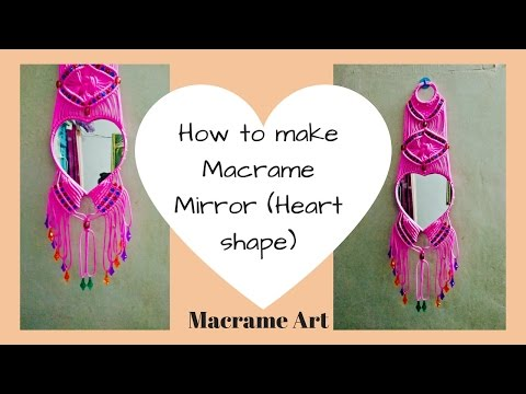 How to Make Macrame Mirror Stand Design 3 | Heart shape Mirror | Step by step