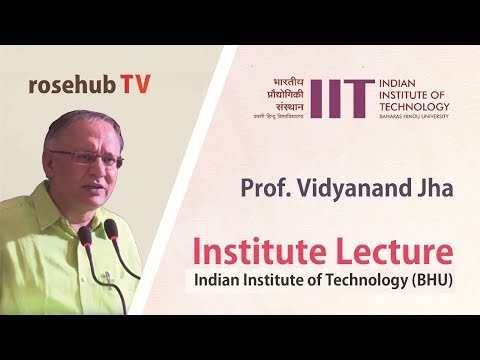 Innovation in India (Review) | A Lecture by Prof. Vidyanand Jha | at IIT-BHU, Varanasi | English