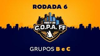 C.O.P.A. FF - Rodada 6 - Grupos B e C