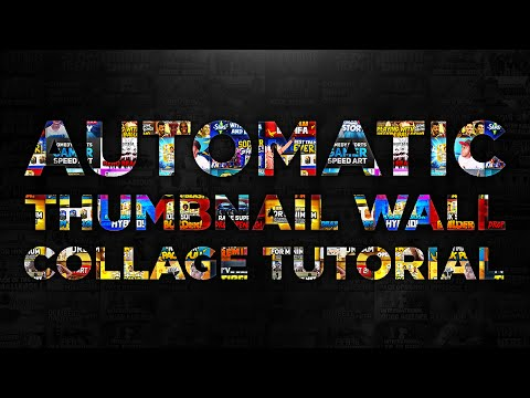 Photoshop Tutorial - Automatic Collage (Thumbnail Wall Tutorial)