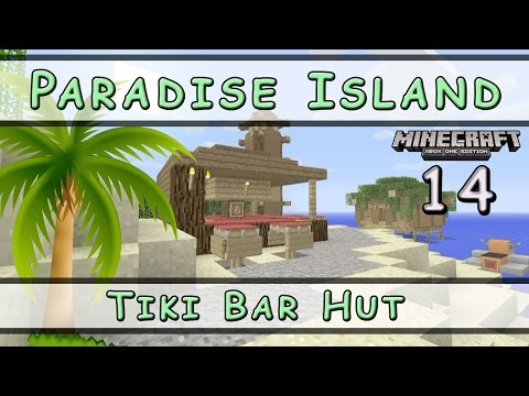 Minecraft :: Paradise Island :: TIKI Bar Hut :: E14