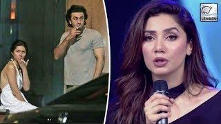 Mahira Khan FINALLY BREAKS SILENCE On Viral Pics With Ranbir Kapoor | LehrenTV