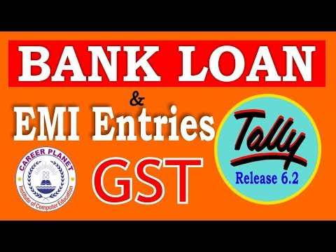 Bank Loan and EMI Accounting in Tally ERP 9 with GST Part-64|Loan installment Entry| EMI Calculation