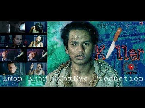 Xxx Mp4 Quot KILLER Quot I Am The Killer Part 01 Emon Khan CamEye Production 3gp Sex