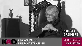 Organspende - Die Schattenseite - Interview mit Renate Greinert