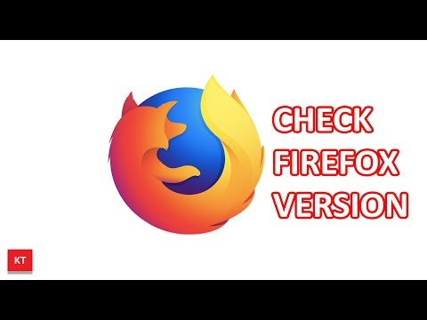 Firefox: Check what Firefox version do you have
