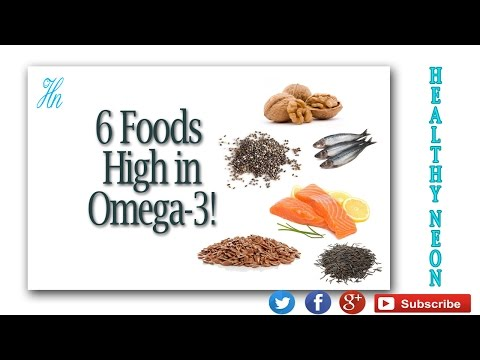 6 Foods High in Omega 3!