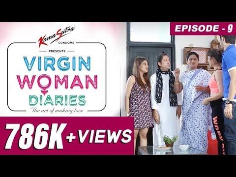 Virgin Woman Diaries - Mummy ji Ghar Pe Hai  | EP 09 | Kabir Sadanand | FrogsLehren | HD
